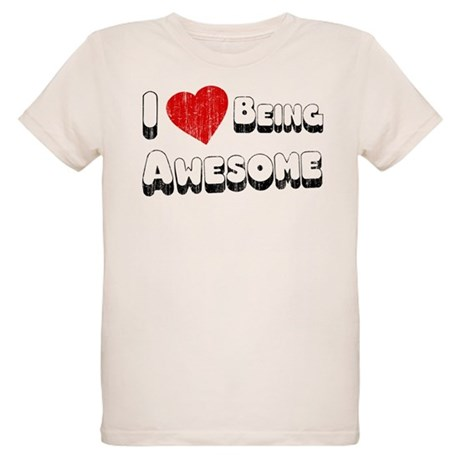 I Love [Heart] Being Awesome Organic Kids T-Shirt