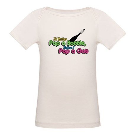 I'd Rather Pop a Bottle Organic Baby T-Shirt