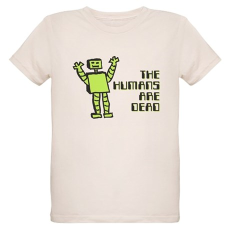 The Humans Are Dead Organic Kids T-Shirt
