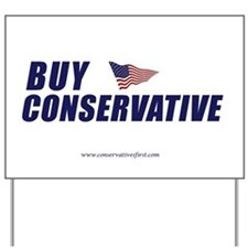 Buy Conservative Yard Sign