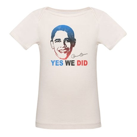Yes We Did T-Shirt Organic Baby T-Shirt