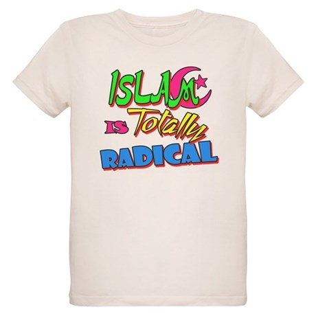 Islam Is Totally Radical Organic Kids T-Shirt