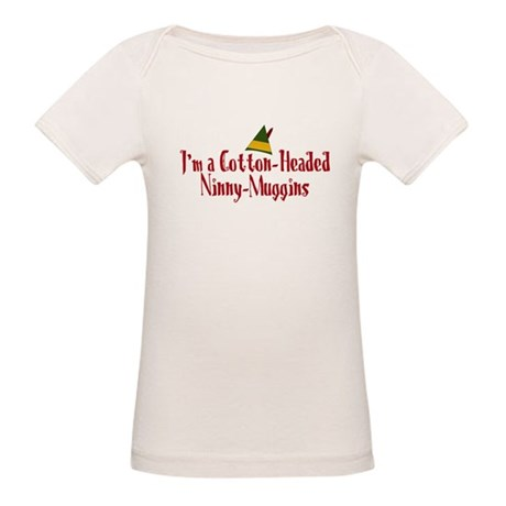 Cotton-Headed Ninny-Muggins Organic Baby T-Shirt