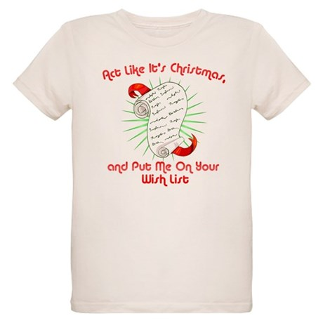 Act Like It's Christmas Organic Kids T-Shirt