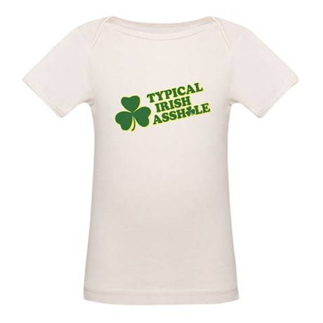 Typical Irish Asshole Organic Baby T-Shirt