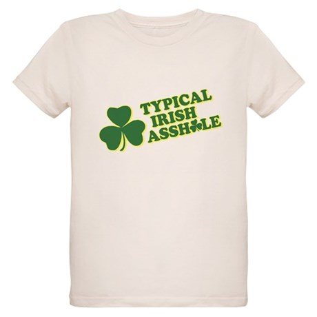 Typical Irish Asshole Organic Kids T-Shirt