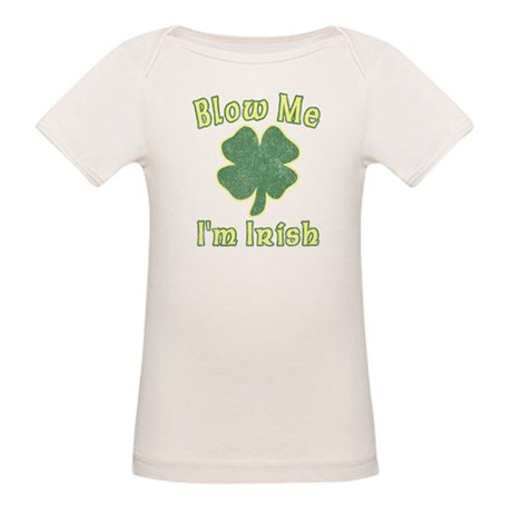 Blow Me I'm Irish Organic Baby T-Shirt