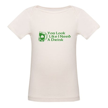 You Look Like I Need a Drink Organic Baby T-Shirt