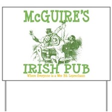 McGuire's Irish Pub Personalized Yard Sign