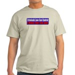 Criminals & Gun Control Light T-Shirt
