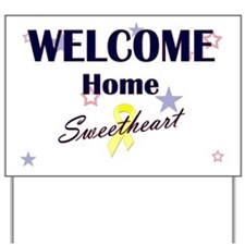 Welcome Home Sweetheart Yard Sign
