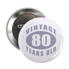 "80th Birthday Gifts For Him 2.25"" Button (100 pack"