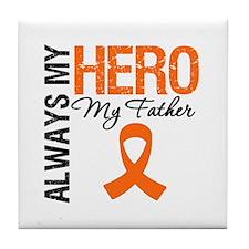 Leukemia Hero Father Tile Coaster