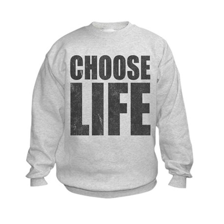 Choose Life Kids Sweatshirt
