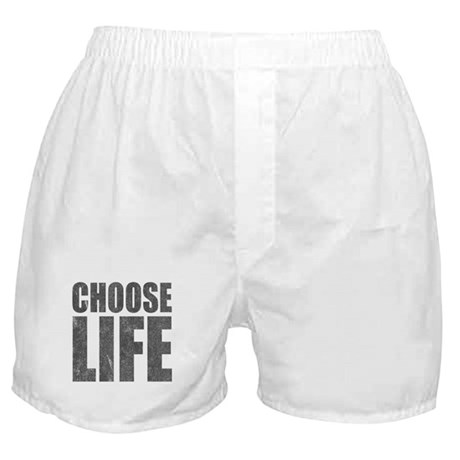 Choose Life Boxer Shorts
