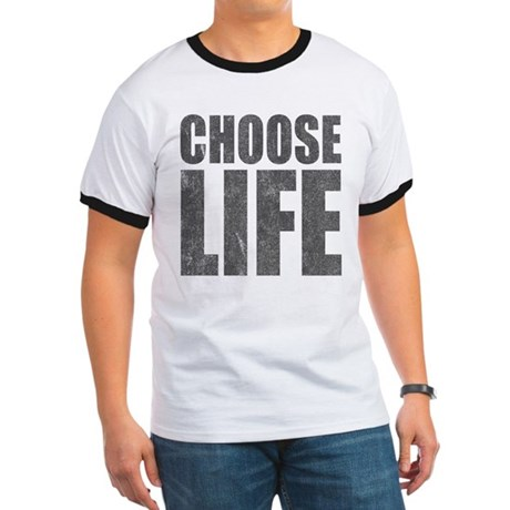 Choose Life Ringer T