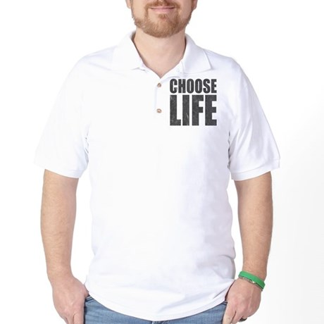 Choose Life Golf Shirt