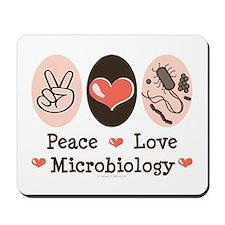 Peace Love Microbiology Mousepad