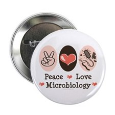 """Peace Love Microbiology 2.25"""" Button (10 pack)"""