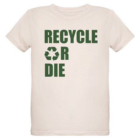 Recycle or Die Organic Kids T-Shirt