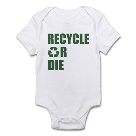 Recycle or Die Infant Bodysuit