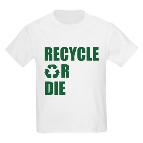 Recycle or Die Kids Light T-Shirt