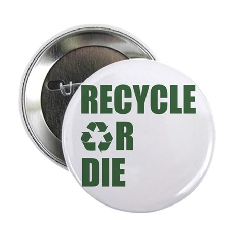 Recycle or Die 2.25