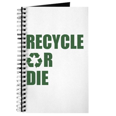 Recycle or Die Journal