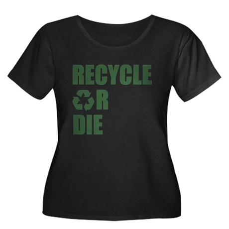 Recycle or Die Womens Plus Size Scoop Neck Dark T