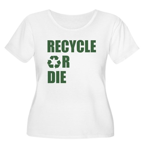 Recycle or Die Womens Plus Size Scoop Neck T-Shir