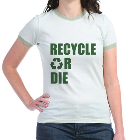 Recycle or Die Jr Ringer T-Shirt