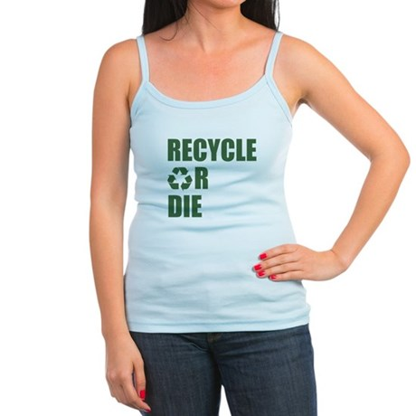 Recycle or Die Jr Spaghetti Tank