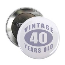 "40th Birthday Gifts For Him 2.25"" Button (100 pack"