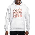Pretty Pink Sweet 16 Hooded Sweatshirt