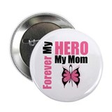"BreastCancerHero Mom 2.25"" Button"