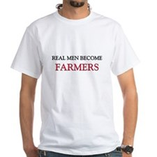 Real Men Become Farmers White T-Shirt