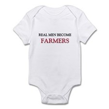 Real Men Become Farmers Infant Bodysuit