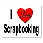 I Love Scrapbooking Small Poster