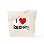 I Love Scrapbooking Tote Bag