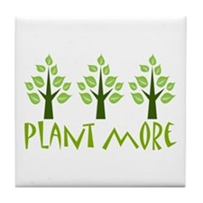 Plant More Trees Tile Coaster