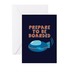 Prepare To Be Boarded Greeting Cards (Pk of 20)