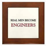Real Men Become Engineers Framed Tile