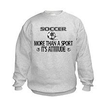 Soccer, More Than A Sport Sweatshirt