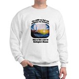 Unique Huntington's disease Sweatshirt