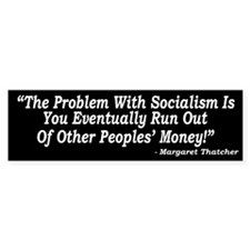 The Problem With Socialism Bumper Sticker (10 pk)