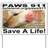 Paws 911 Yard Sign