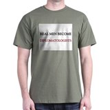 Real Men Become Diplomatologists T-Shirt
