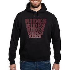 Rides, Rides, Rides Hoodie