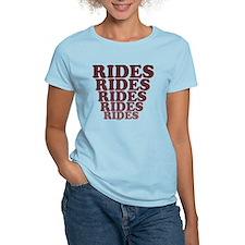 Rides, Rides, Rides T-Shirt
