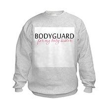 Bodyguard for my Baby Sister Sweatshirt